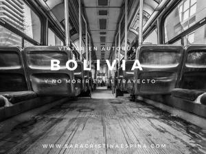 Bolivia: viajar en autobús y no morir en el trayecto